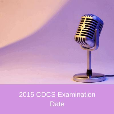 2015 cdcs examination date