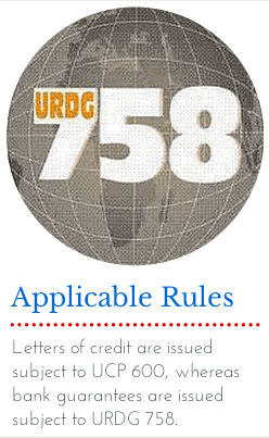 Applicable Rules : UCP 600 and URDG 758