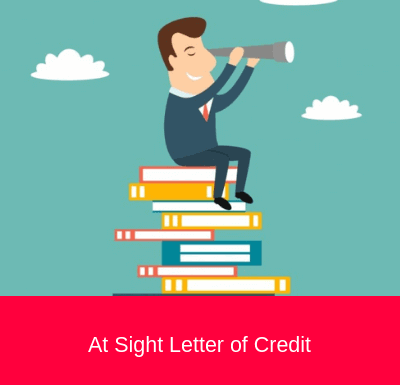 At Sight Letter of Credit