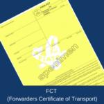 FCT (Forwarder's Certificate of Transport)