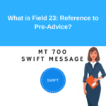What is field Field 23: Reference to Pre-Advice?