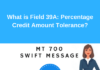 Field 39A: Percentage Credit Amount Tolerance