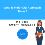 Field 40E: Applicable Rules