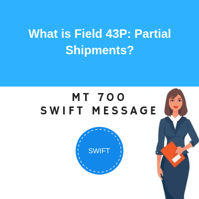 Field 43P: Partial Shipments