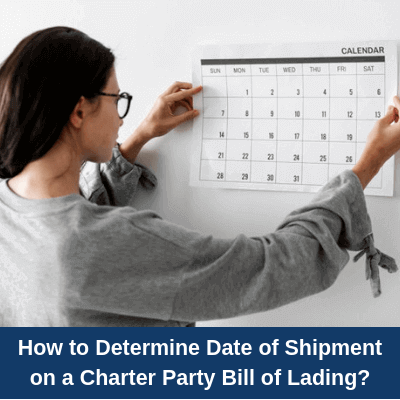 How to determine date of shipment on a Charter Party Bill of Lading?