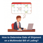 How to determine date of shipment on a Multimodal Bill of Lading?