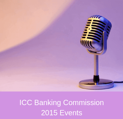 ICC Banking Commission 2015 Events