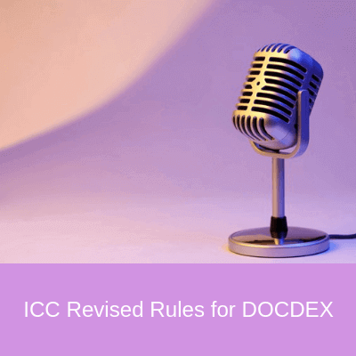 ICC Revised Rules for Documentary Credit Dispute Resolution by Expertise (DOCDEX)
