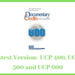 Latest Version of UCP: What are the Differences Between UCP 400, UCP 500 and UCP 600