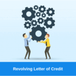 Revolving Letter of Credit