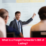 What is a Freight Forwarder's Bill of Lading?