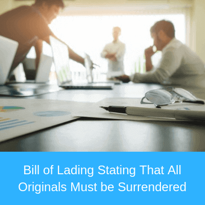 Bill of Lading Stating That All Originals Must be Surrendered