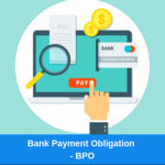 BANK PAYMENT OBLIGATION