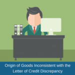 certificate of origin inconsistent certificate of origin discrepancy