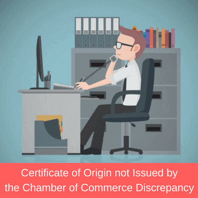 certificate of origin not issued by chamber of commerce discrepancy