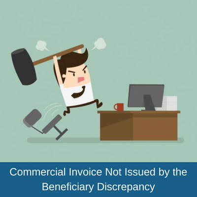 Commercial Invoice Not Issued by the Beneficiary Discrepancy