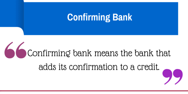 confirming bank definition