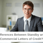 What are the Differences Between Standby Letters of Credit and Commercial Letters of Credit?