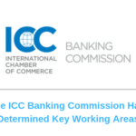 The ICC Banking Commission has determined key working areas