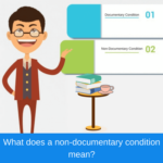Documentary Condition and nondocumentary condition
