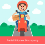 partial shipment discrepancy