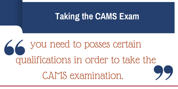 Who can enter CAMS examination?