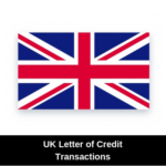 United Kingdom Letter of Credit Transactions