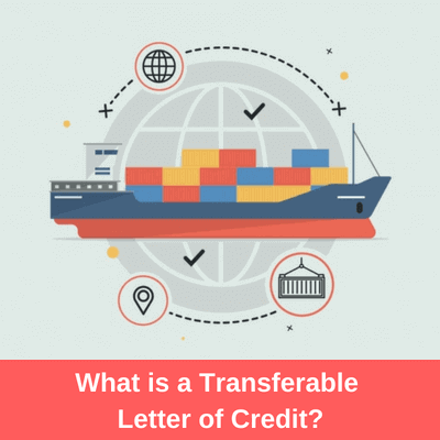What is a Transferable Letter of Credit? | Letterofcredit.biz | LC