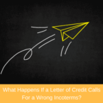 letter of credit calls for a wrong Incoterms